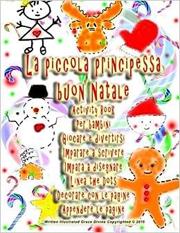 Buon Natale Per Bambini.La Piccola Principessa Buon Natale Activity Book Per Bambini Giocare