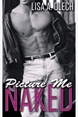 Picture Me Naked (Stoddard Art School Series) Paperback