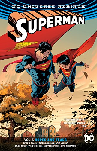 Superman Vol. 5: Hopes and Fears (Rebirth) (Superman: DC Universe Rebirth)