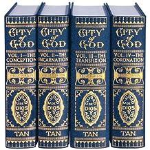 Mystical City of God: Volume I-IV
