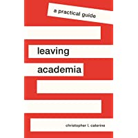 Image for Leaving Academia: A Practical Guide (Skills for Scholars)