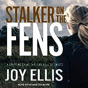 Stalker on the Fens | Joy Ellis