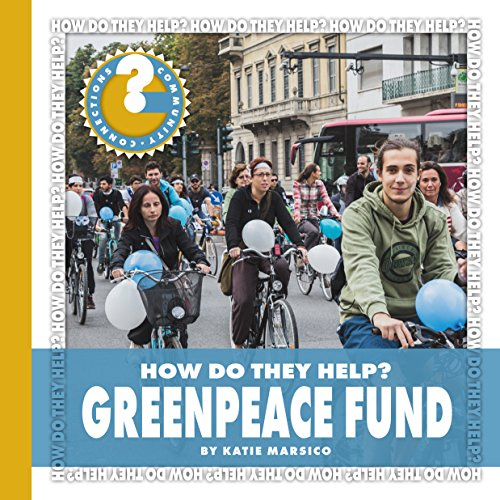 greenpeace-fund-community-connections-how-do-they-help