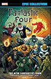img - for Fantastic Four Epic Collection: The New Fantastic Four (Epic Collection: Fantastic Four) book / textbook / text book