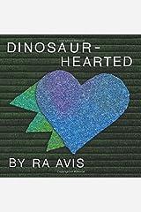 Dinosaur-Hearted