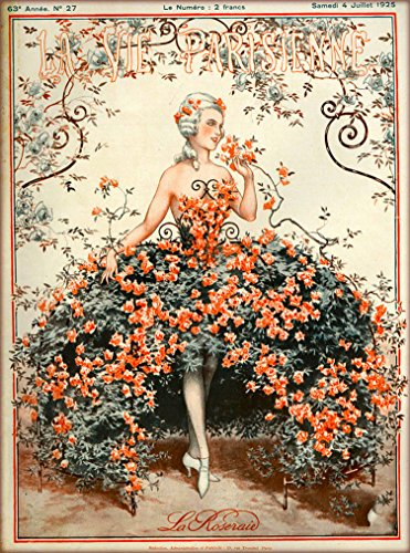 1925 La Vie Parisienne La Roseraie Beautiful Woman and Flowers French Nouveau from a Magazine France Travel Advertisement Picture Art Poster Print. Poster meausres 10 x 13.5 (Beautiful French Poster)
