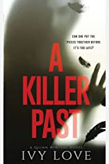 A Killer Past: A Quinn Winters Novel Paperback