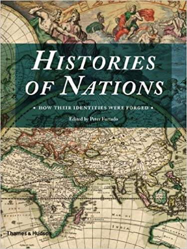 How Their Identities Were Forged The Histories of Nations