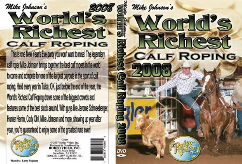 World's Richest Calf Roping 2008 (Calf Roping Videos)