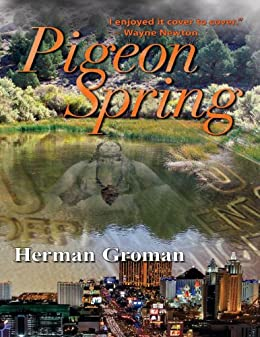 Pigeon Spring (A Matt Steel™ Series Book 1) by [Groman, Herman]