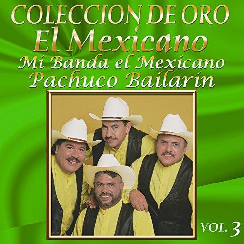 ... Colección de Oro Vol. 3 Pachuc.