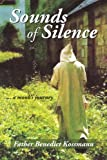 Sounds of Silence: ... a monk's journey