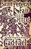 Saint Peter's Fair: 4 (Cadfael Chronicles)