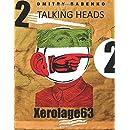 Talking Heads 2 (Xerolage) (Volume 63)