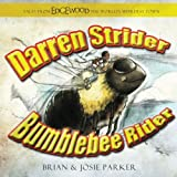 Darren Strider: Bumblebee Rider (Tales from Edgewood, The World's Weirdest Town) (Volume 1)
