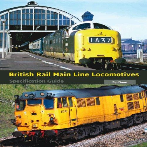 british-rail-main-line-locomotives-specification-guide