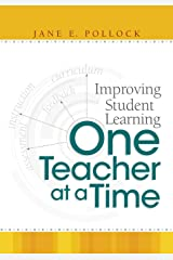 Improving Student Learning One Teacher at a Time Paperback
