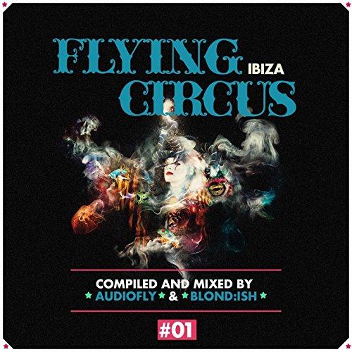 Flying Circus Ibiza, Vol. 1 (C...