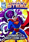 Superman Battles Parasite's Feeding Frenzy, Scott Peterson, 1434242218