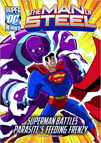 Superman Parasite >> Amazon Com The Man Of Steel Superman Battles Parasite S