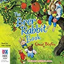 The Brer Rabbit Book Audiobook by Enid Blyton Narrated by Alan Davies
