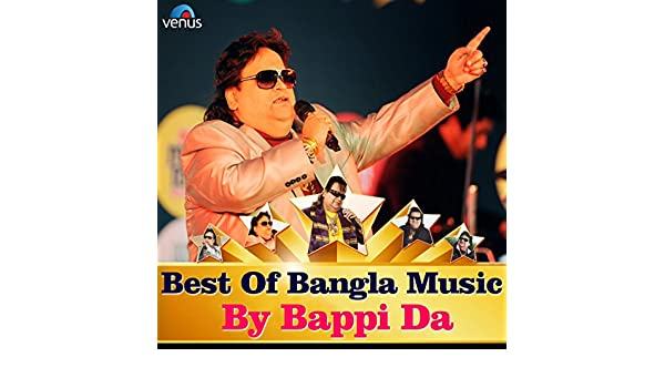 Best of Bangla Music By Bappi Da by Bappi Lahiri on Amazon