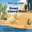 Daisy and Maisie and the Great Lizard Hunt (Adventures of Daisy and Maisie) (Volume 1)