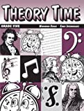 Theory Time: Workbook Series - Grade Five Early Intermediate