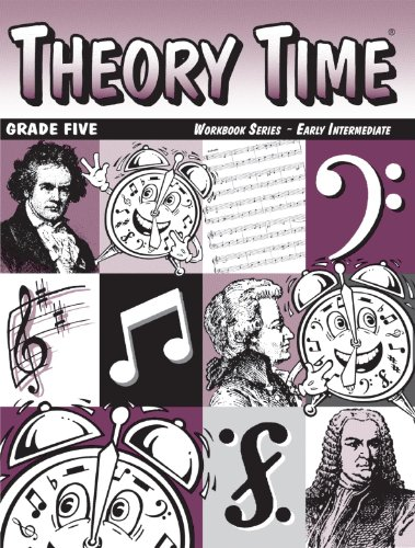 - Theory Time: Workbook Series - Grade Five Early Intermediate