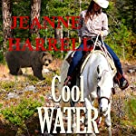 Cool Water: The Westerners, Book 4 | Jeanne Harrell