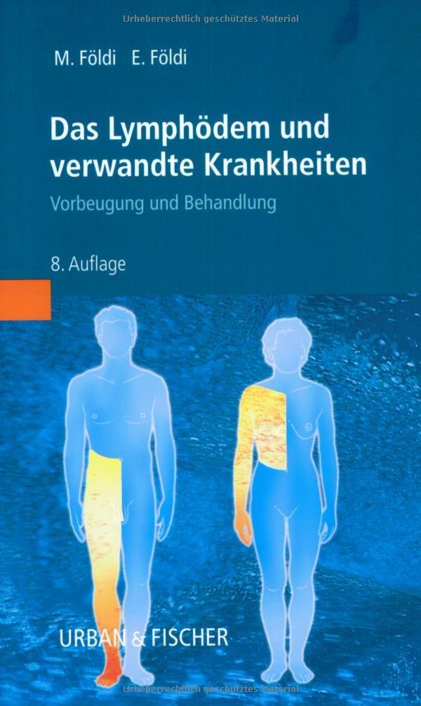 Das Lymphödem und verwandte Krankheiten: Vorbeugung und Behandlung