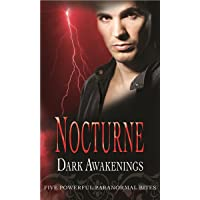 Nocturne: Dark Awakenings: Penance / After the Lightning / Seeing Red / A Kiss of Frost / Ice Bound (Mills & Boon Special Releases)