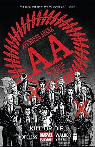 Avengers Arena Vol. 1: Kill Or -