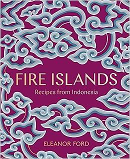 Descargar Utorrent Para Android Fire Islands Fire Islands: Recipes From Indonesia Recipes From Indonesia Falco Epub