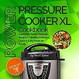 Power Pressure Cooker XL Cookbook: Superfast Power Pressure...