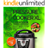 Power Pressure Cooker XL Cookbook: Superfast Power Pressure Recipes - Healthy, Delicious, Quick and Easy Meals for Family