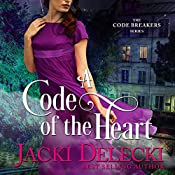 A Code of the Heart: The Code Breaker Series, Book 3 | Jacki Delecki