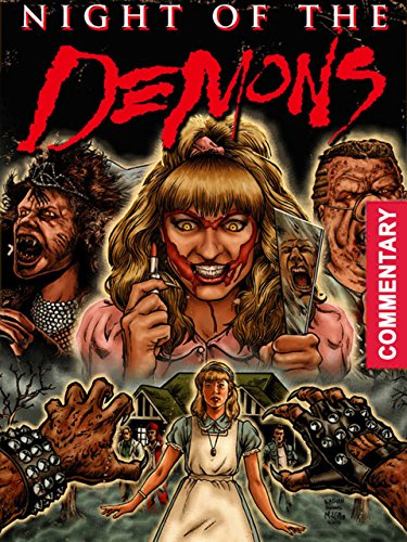 Night of the Demons [with Commentary] -