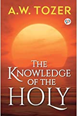 The Knowledge of the Holy : The Attributes of God (General Press) Paperback