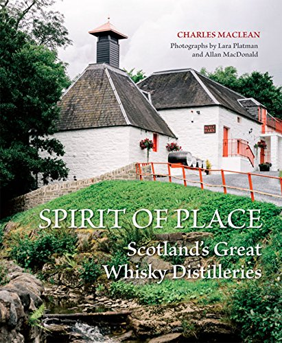Spirit of Place: Scotland's Great Whisky ()