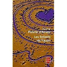Les Enfants De Laube (Ldp Litterature) (French Edition)