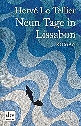 Neun Tage in Lissabon: Roman (German Edition)