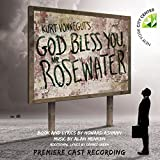 Kurt Vonnegut's God Bless You: Mr. Rosewater