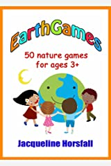 EarthGames: 50 Nature Games for Ages 3+ Kindle Edition