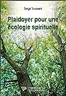 Plaidoyer pour une écologie spirituelle par Toussaint