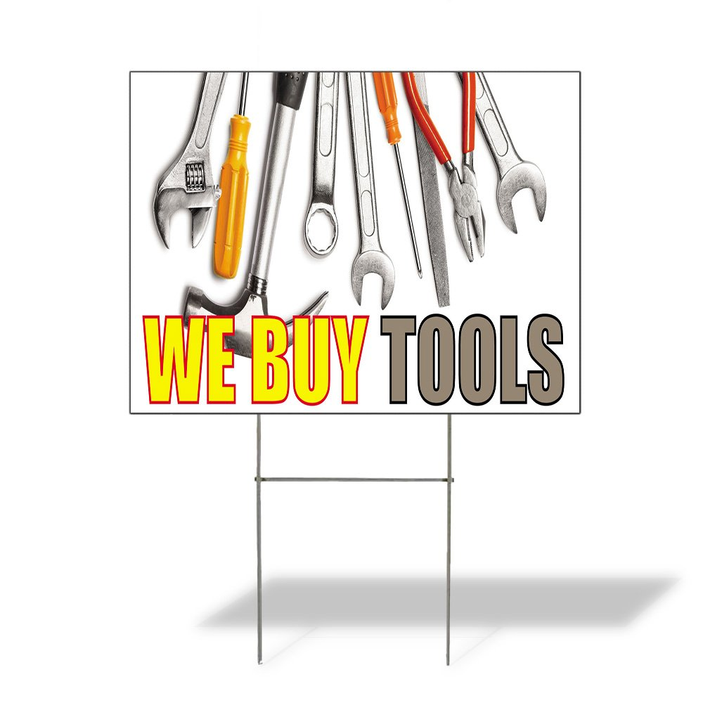 We Buy Tools #3 Outdoor Lawn Decoration Corrugated Plastic Yard Sign - 12inx18in, Free Stakes