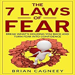 The 7 Laws of Fear