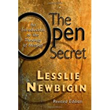 Open Secret, The: An Introduction to the Theology ofMission