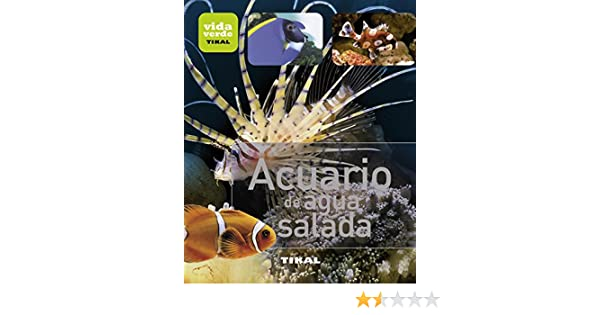 Acuario de agua salada / Saltwater aquarium (Spanish Edition): VVAA: 9788499281391: Amazon.com: Books