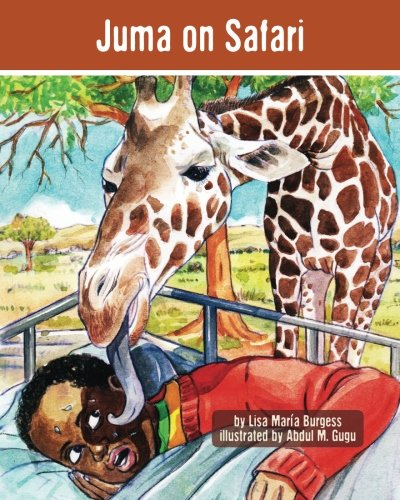 Juma on Safari: The Tanzania Juma Stories (Kids' books from here and there)